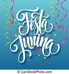 Festa Junina party greeting design. Vector illustration...