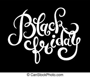 black friday handmade lettering calligraphy, total sale...