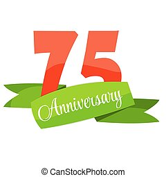 Cute Template 75 Years Anniversary Sign Vector Illustration...