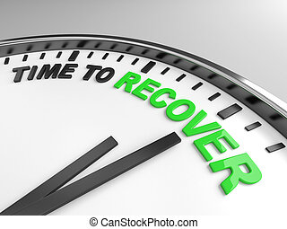 time to recover - Clock with words time to recover on its...