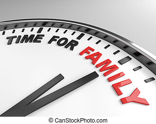 Time for family - Clock with words time for family on its...