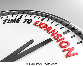 Time to expansion - Clock with words time to expansion on...