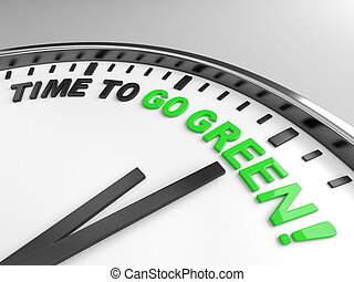 Time to go green - Clock with words time to go green on its...