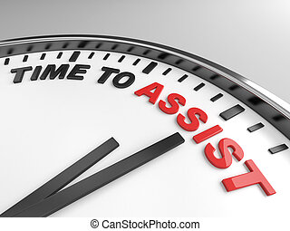 Time to assist - Clock with words time to assist on its face