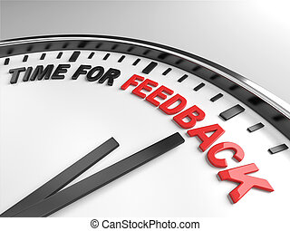 Time for feedback - Clock with words time for feedback on...