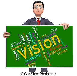 Vision Word Shows Future Goal And Aspire - Vision Word...