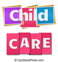Child Care Colorful Squares Stripes - Child care text in a...