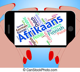 Afrikaans Word Represents Foreign Language And Communication...