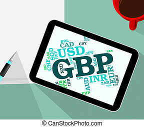Gbp Currency Shows Great British Pound And Banknotes - Gbp...