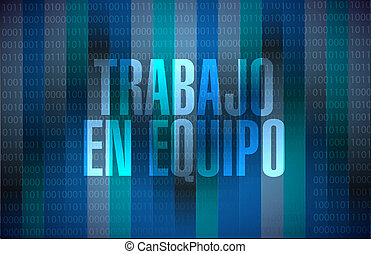 teamwork binary background sign in Spanish illustration...