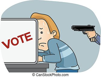 Man Vote Gunpoint - Illustration of a Man Being Forced to...