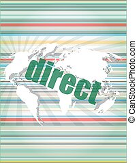 business concept: word direct on digital background vector...