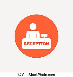 Reception sign icon Hotel registration table - Reception...