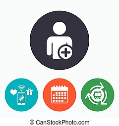 Add user sign icon. Add friend symbol. Mobile payments,...