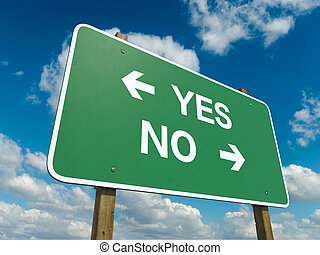 yes no - A road sign with yes no words on sky background