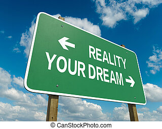 reality dream - A road sign with reality dream words on sky...