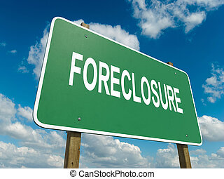 foreclosure - A road sign with foreclosure words on sky...