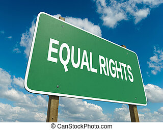 equal rights - A road sign with equal rights words on sky...