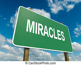 miracles - A road sign with miracles words on sky background