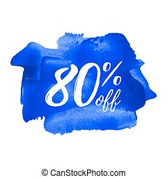 Sale 80% off card, poster, logo, lettering, words, text written on painted background vector illustration