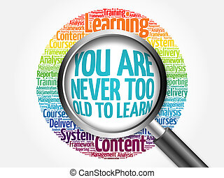 You Are Never Too Old to Learn word cloudc