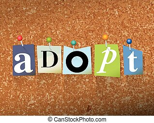Adopt Concept Pinned Letters Illustration - The word ADOPT...