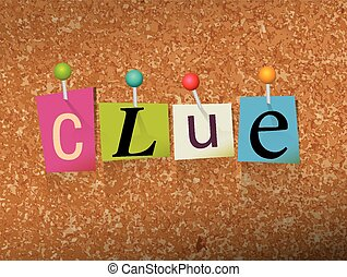 Clue Concept Pinned Letters Illustration - The word CLUE...