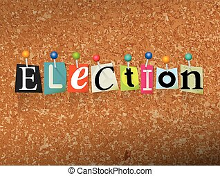 Election Concept Pinned Letters Illustration - The word...