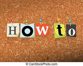 How To Concept Pinned Letters Illustration - The words HOW...