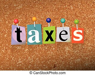 """Taxes Concept Pinned Letters Illustration - The word """"TAXES""""..."""