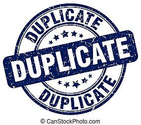 duplicate blue grunge round vintage rubber stamp