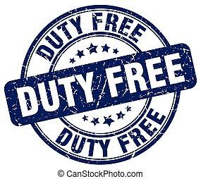 duty free blue grunge round vintage rubber stamp
