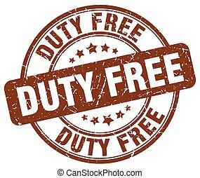 duty free brown grunge round vintage rubber stamp