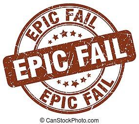 epic fail brown grunge round vintage rubber stamp