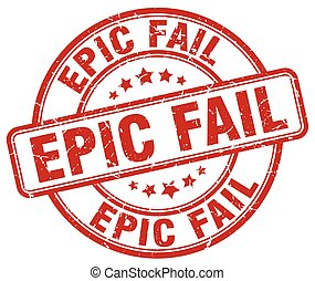 epic fail red grunge round vintage rubber stamp
