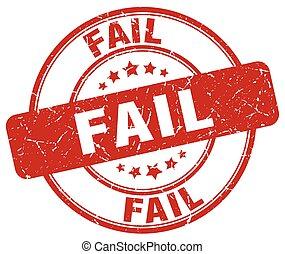 fail red grunge round vintage rubber stamp