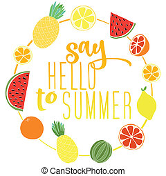 Say Hello to Summer. Great positive summer gift card. Vector...