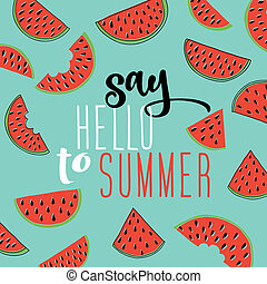 Say Hello to Summer inscription on the background of...