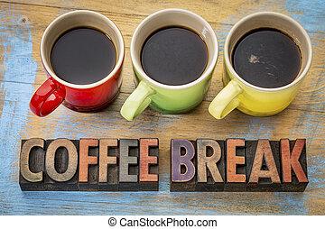 coffee break banner in wood type - coffee break banner in...