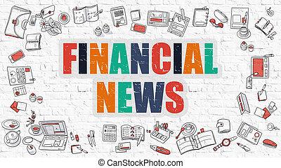 Financial News in Multicolor. Doodle Design. - Financial...
