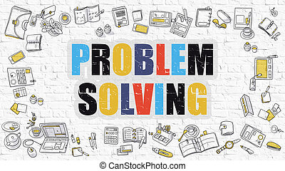 Multicolor Problem Solving on White Brickwall Doodle Style -...