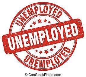 unemployed red grunge round vintage rubber stamp