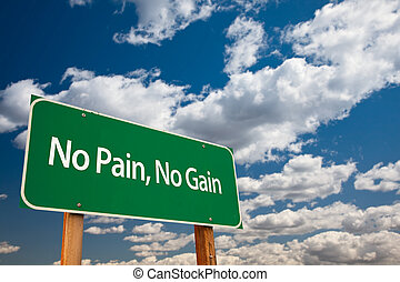 No Pain, No Gain Green Road Sign with Dramatic Clouds and...
