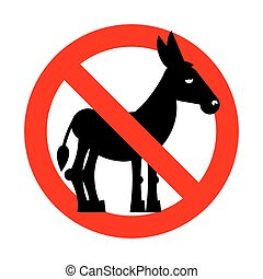 Stop donkey. Ban stupid people. Prohibited fool. Crossed-out...