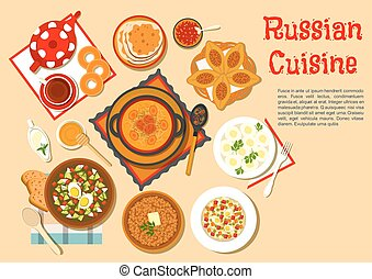 Popular main dishes and dessert of russian cuisine -...
