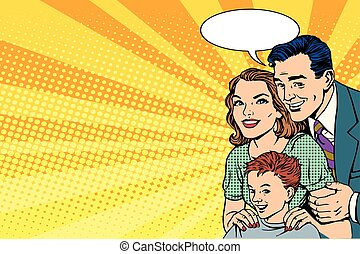 Happy retro family on the poster pop art retro style. mom,...