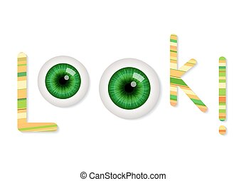 Cartoon green eyes. Vector illustration. Look concept text
