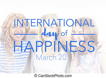 International day of happiness, march 20th