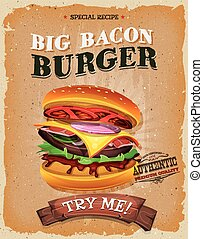 Grunge And Vintage Big Bacon Burger Poster - Illustration of...