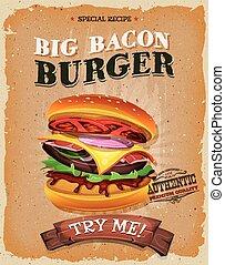 Grunge And Vintage Big Bacon Burger Poster - Illustration of...